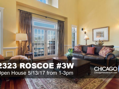 OPEN HOUSE - 2323 Roscoe Unit 3W, Chicago, IL 60618
